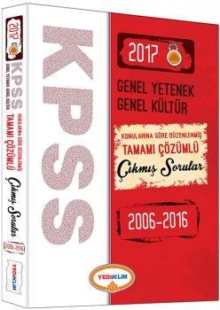 Yediiklim 2017 KPSS Genel Yetenek Genel Kültür Konularına Göre Düzenlenmiş Tamamı Çözümlü Çıkmış Sorular 2006 2016
