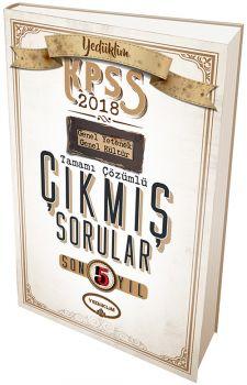 Yediiklim 2018 KPSS Genel Yetenek Genel Kültür Son 5 Yıl Tamamı Çözümlü Çıkmış Sorular