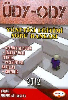 Yediiklim ÜDY ODY Yönetici Eğitimi Soru Bankası 2012