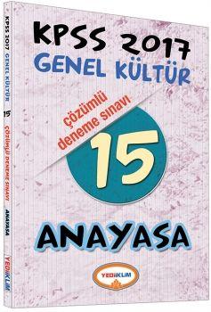 Yediiklim KPSS 2017 Genel Kültür Anayasa Çözümlü 15 Deneme Sınavı