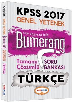 Yediiklim KPSS 2017 Genel Yetenek Bumerang Türkçe Tamamı Çözümlü Soru Bankası