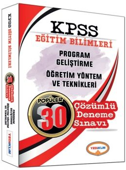 Yediiklim KPSS Eğitim Bilimleri Program Geliştirme Öğretim Yöntem ve Teknikleri Çözümlü 30 Deneme