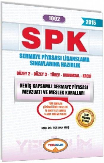 Yediiklim   SPK Geniş Kamsamlı Sermaye Piyasası Mevzuatı ve Meslek Kuralları