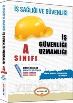 Yediiklim Yayınları İş Sağlığı ve Güvenliği Uzmanlığı A Sınıfı Çalışma Kitabı