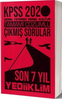 Yediiklim Yayınları 2020 KPSS Genel Yetenek Genel Kültür Tamamı Çözümlü Son 7 Yıl Çıkmış Sorular