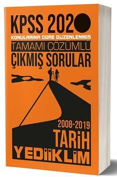 Yediiklim Yayınları 2020 KPSS Tarih Konularına Göre Düzenlenmiş Tamamı Çözümlü Çıkmış Sorular