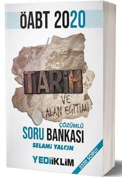 Yediiklim Yayınları 2020 ÖABT Tarih ve Alan Eğitimi Tamamı Çözümlü Soru Bankası