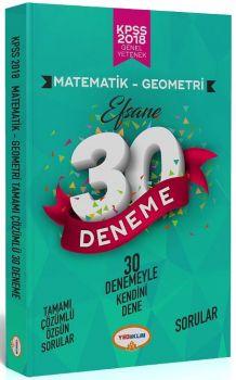 Yediiklim Yayınları 2018 KPSS Matematik Geometri Tamamı Çözümlü Efsane 30 Deneme