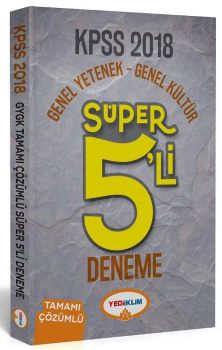 Yediiklim Yayınları 2018 KPSS Genel Yetenek Genel Kültür Tamamı Çözümlü Süper 5 li Deneme