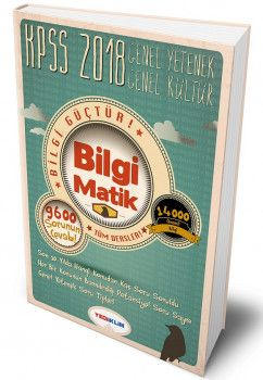 Yediiklim Yayınları 2018 KPSS Genel Yetenek Genel Kültür Konu Anlatımlı Örnek Soru Çözümlü Kitap BilgiMatik