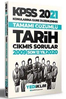 Yediiklim Yayınları 2021 KPSS Genel Kültür Tarih Son 12 Yıl Konularına Göre Tamamı Çözümlü Çıkmış Sorular