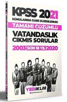Yediiklim Yayınları 2021 KPSS Genel Kültür Vatandaşlık Son 12 Yıl Konularına Göre Tamamı Çözümlü Çıkmış Sorular
