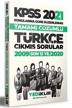 Yediiklim Yayınları 2021 KPSS Genel Yetenek Türkçe Son 12 Yıl Konularına Göre Tamamı Çözümlü Çıkmış Sorular