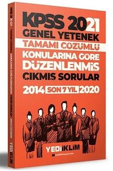 Yediiklim Yayınları 2021 KPSS Genel Yetenek Konularına Göre Tamamı Çözümlü Çıkmış Sorular