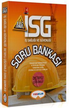 Yediiklim Yayınları İSG İş Sağlığı ve Güvenliği Detaylı Çözümlü Soru Bankası A B C Sınıfı