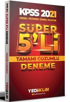 Yediiklim Yayınları 2021 KPSS Genel Yetenek Genel Kültür Tamamı Çözümlü Süper 5 li Deneme