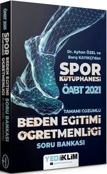 Yediiklim Yayınları2021 ÖABT Beden Eğitimi Öğretmenliği Spor Kütüphanesi Tamamı Çözümlü Soru Bankası
