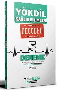 Yediiklim Yayınları YÖKDİL Sağlık Bilimleri Decoded 5 Deneme