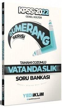 Yediiklim Yayınları 2022 KPSS Genel Kültür Bumerang Vatandaşlık Tamamı Çözümlü Soru Bankası