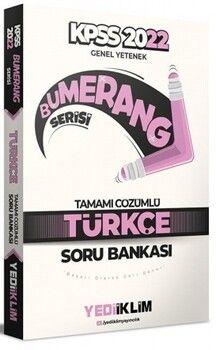 Yediiklim Yayınları 2022 KPSS Genel Yetenek Bumerang Türkçe Tamamı Çözümlü Soru Bankası