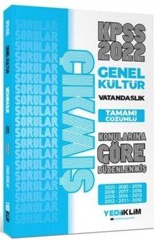 Yediiklim Yayınları 2022 KPSS Genel Kültür Vatandaşlık Konularına Göre Tamamı Çözümlü Çıkmış Sorular