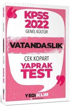Yediiklim Yayınları 2022 KPSS Lisans Genel Kültür Vatandaşlık Çek Kopart Yaprak Test