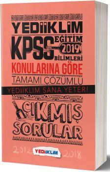 Yediiklim Yayınları 2019 KPSS Eğitim Bilimleri Konularına Göre Tamamı Çözümlü Çıkmış Sorular