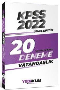 Yediiklim Yayınları 2022 KPSS Genel Kültür Vatandaşlık Tamamı Çözümlü 20 Deneme Sınavı