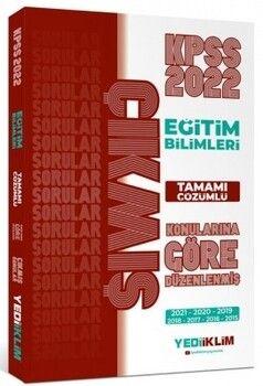 Yediiklim Yayınları 2022 KPSS Eğitim Bilimleri Konularına Göre Tamamı Çözümlü Çıkmış Sorular