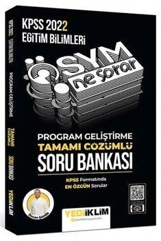 Yediiklim Yayınları 2022 KPSS Eğitim Bilimleri ÖSYM Ne Sorar Program Geliştirme Tamamı Çözümlü Soru Bankası