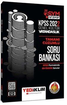 Yediiklim Yayınları 2022 KPSS Genel Kültür ÖSYM Ne Sorar Vatandaşlık Tamamı Çözümlü Soru Bankası