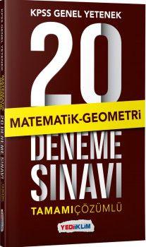 Yediiklim Yayınları Kpss Genel Yetenek Matematik Geometri Tamamı Çözümlü  20 Deneme Sınavı