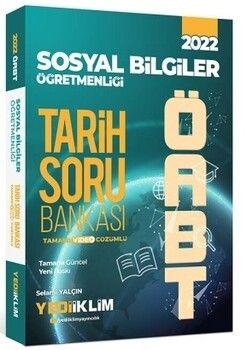 Yediiklim Yayınları 2022 ÖABT Sosyal Bilgiler Öğretmenliği Tarih Tamamı Video Çözümlü Soru Bankası