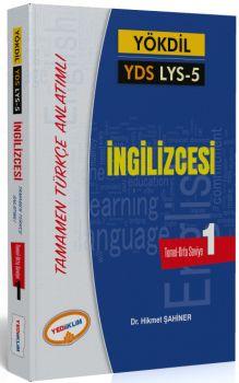 Yediiklim YÖKDİL YDS LYS 5 İngilizcesi Seviye 1 Tamamen Türkçe Anlatımlı