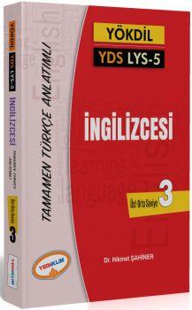 Yediiklim YÖKDİL YDS LYS 5 İngilizcesi Seviye 3 Tamamen Türkçe Anlatımlı