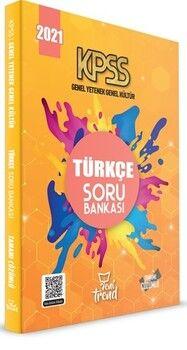 Yeni Trend 2021 KPSS Genel Yetenek Genel Kültür Türkçe Soru Bankası