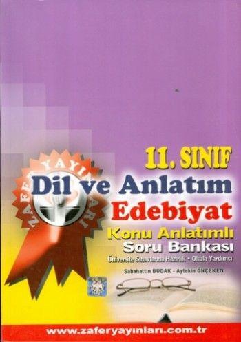 Zafer Yayınları 11. Sınıf Dil ve Anlatım Edebiyat Konu Anlatımlı  Soru Bankası