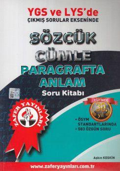 Zafer Yayınları Sözcük Cümle Pragrafta Anlam Soru Kitabı