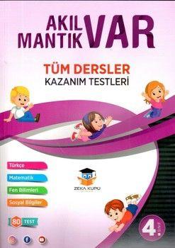 Zeka Küpü Yayınları 4. Sınıf Tüm Dersler Akıl Var Mantık Var Kazanım Testleri