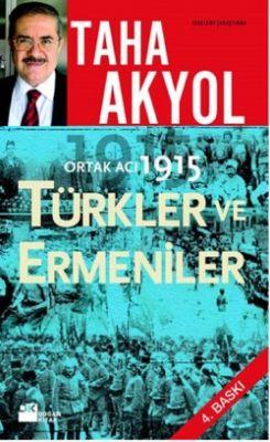 ORTAK ACI 1915 TÜRKLER VE ERMENİLER